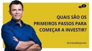 Como começar a investir o seu dinheiro - #CerbasiResponde