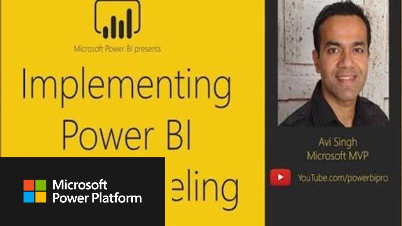 Implementing Power BI Data Modeling with Avi Singh - YouTube