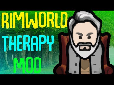 Therapy Mod! Treat your colonist's minds! Rimworld Mod
