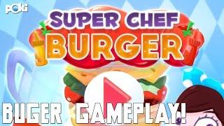 Nasty Burgers! Super Chef Burger Poki Gameplay