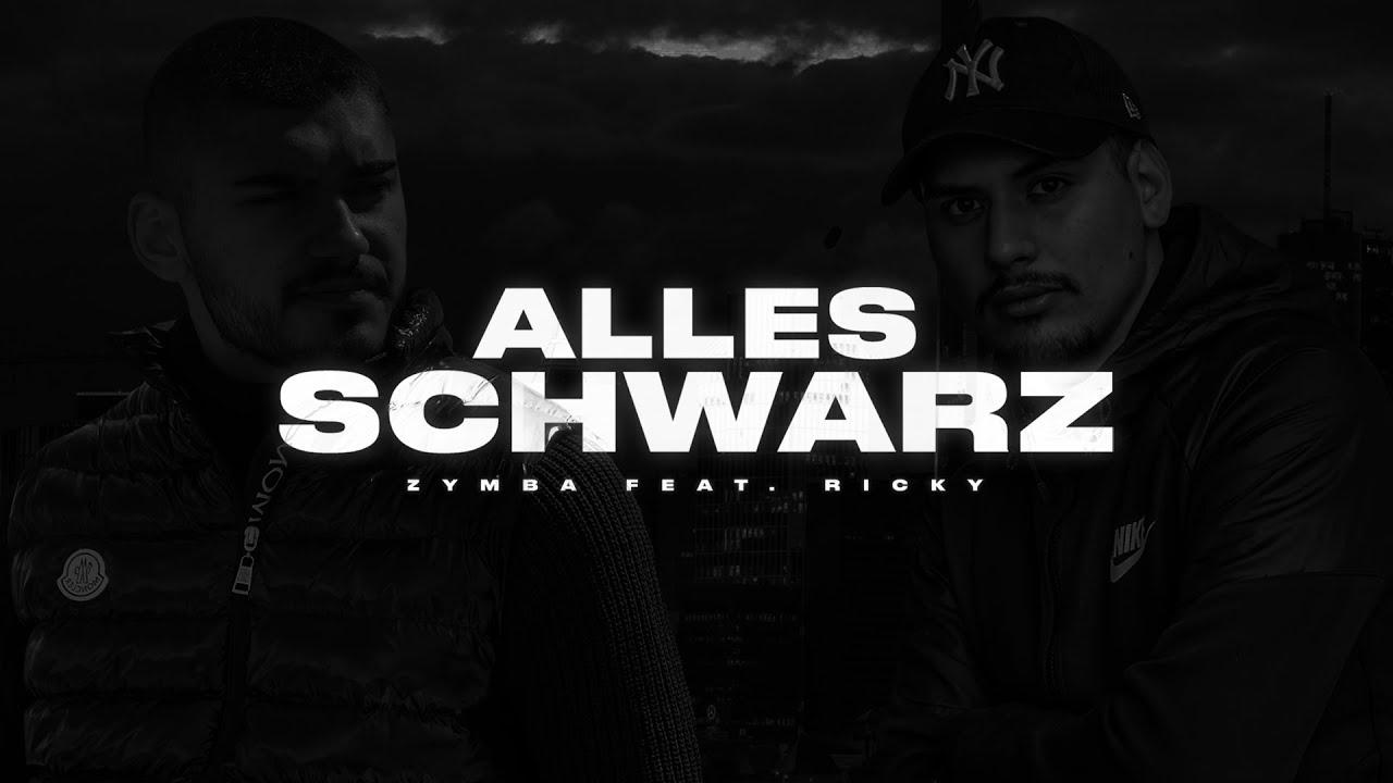 ZYMBA FEAT. RICKY - ALLES SCHWARZ (prod.NIHLO)