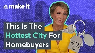 Barbara Corcoran: The Best City For First Time Home Buyers