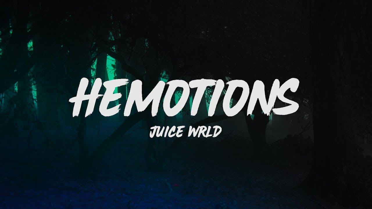 Juice WRLD - HeMotions (Lyrics) Juice WRLD - HeMotions