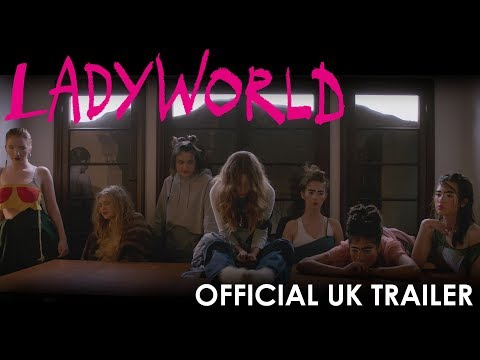 Ladyworld | In Select Cinemas & On Demand 18 October