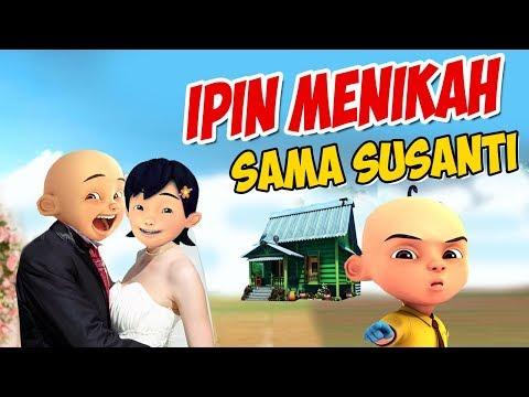 Ipin Menikah Dengan Susanti , Upin Marah GTA Lucu
