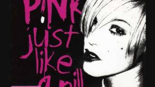 P!nk - Just Like A Pill (Jacknife Lee Mix)
