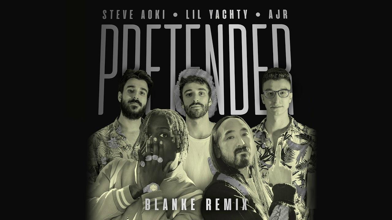Steve Aoki — Pretender feat. Lil Yachty & AJR (Blanke Remix) [Ultra Music]