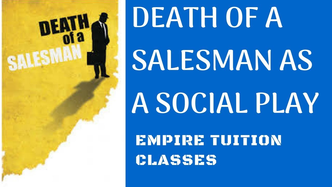 death of a salesman literary analysis