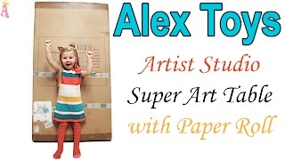 Alex Toys Artist Studio Super Art Table with Paper Roll Unboxing