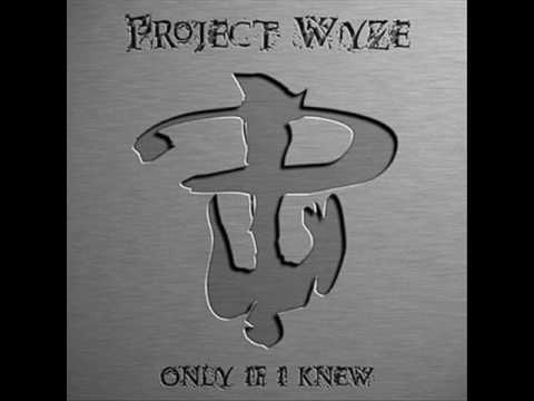Project Wyze  Tell The World My Name