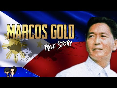 MARCOS GOLD | TRUE STORY | PHILIPPINES IS THE RICHEST COUNTRY IN THE WORLD