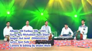 Video Kashmiri Song.Aey Mohabbat Kam Sitam download MP3, 3GP, MP4, WEBM, AVI, FLV Agustus 2018