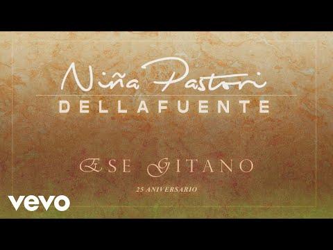 Niña Pastori, DELLAFUENTE - Ese Gitano (25 Aniversario) (Cover Audio)