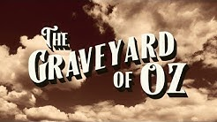 Hollywood Graveyard in The Land of Oz