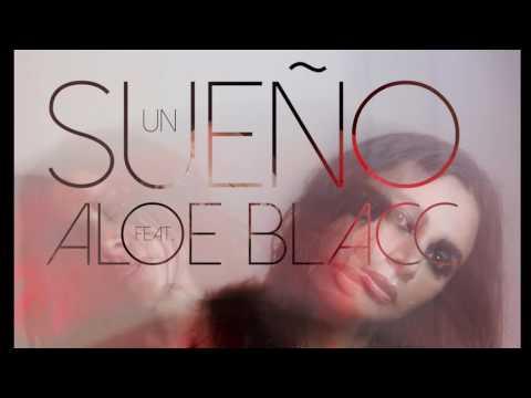 Un Sueño feat. Aloe Blacc