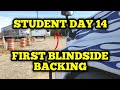 Truck Driving Student - Day 14 - First Blindside Backing