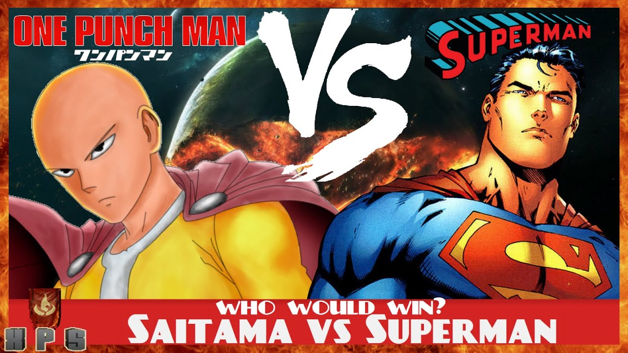 Superman Vs Saitama One Punch Man
