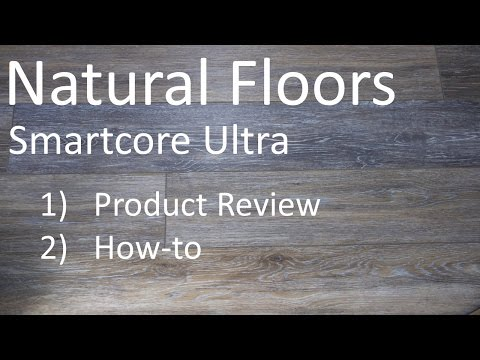 natural-floors-smartcore-ultra---a-how-to-&-product-review
