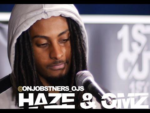 Haze & Omz | OT360 | @ONJOBSTNERS_OJB | 1STCUTTV | [S1-1/60]