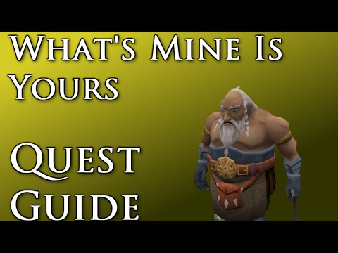 RSQuest: What's Mine Is Yours Quest Guide [Runescape|RS3]