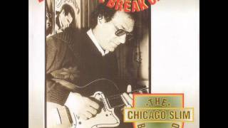 THE CHICAGO SLIM BLUES BAND - Love You Mama