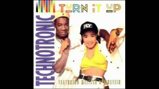TECHNOTRONIC - Turn It Up (International 3) 1990