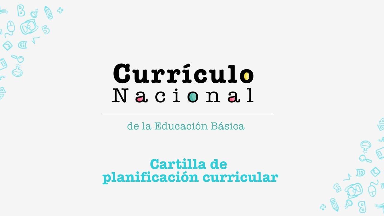 Currículo Nacional Cartilla De Planificación Curricular