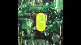 Pass The Peas - The J.B.