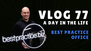 What happened this week in the office? VLOG 77