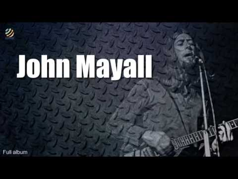 John Mayall (full album) (HQ Audio)