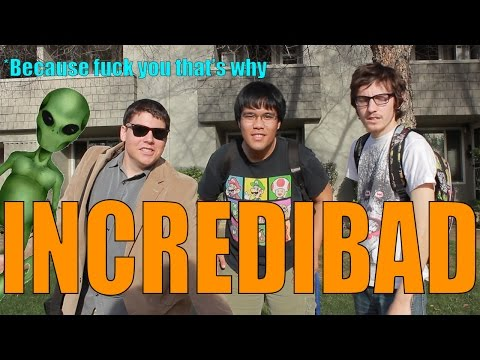 """""""Incredibad"""" Music Video Project"""