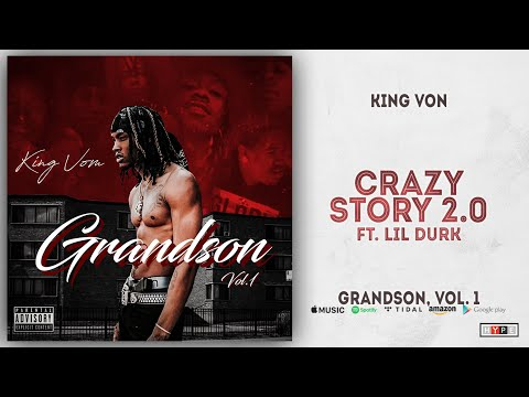 King Von – Crazy Story 2.0 Ft. Lil Durk (Grandson 1)