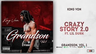 King Von - Crazy Story 2.0 Ft. Lil Durk (Grandson 1)