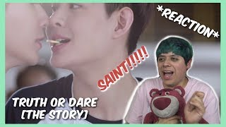 (SaintZee) ต้น ธนษิต - TRUTH or DARE [ THE STORY ] - Reaction