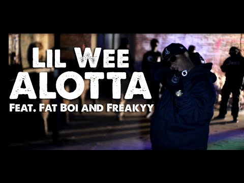 Lil Wee x ALOTTA x Feat. Fat Boi and Freakyy #NashMade