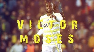 Victor Moses İle Bire Bir