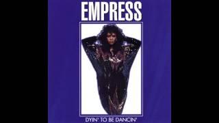 Empress - Dyin