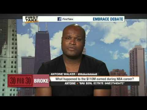 First Take - Antoine Walker - From $110m To Broke