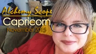 Capricorn November 2015 | Alchemy Scope for Your Soul Cycle