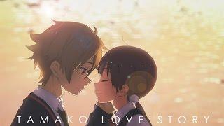 AMV – Tamako Love Story