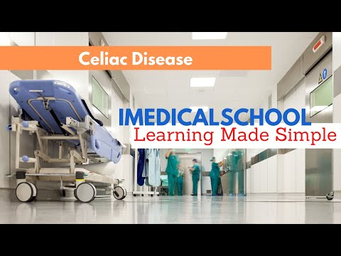 Medical School - Celiac Disease in 5 minutes