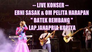 Live Konser Erni Sasak & Om Pelita Harapan Feat Kopiya Seruput nendang Lagu Batek Rembang Lap Janapr