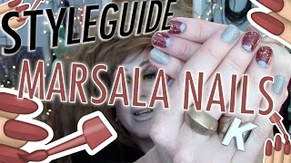 STYLEGUIDE - MARSALA NAILS: Looks & Polish Combos for Pantone 2015 Color of the Year