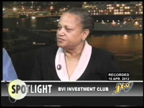 SPOTLIGHT   BVI INVESTMENT CLUB   10 APRIL 2012