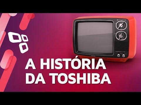 Assista: A história da Toshiba