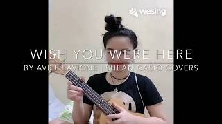 Wish you were here - avril lavigne   ukulele cover with chords by shean casio