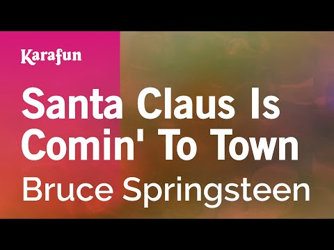 Karaoke Santa Claus Is Comin' To Town - Bruce Springsteen *