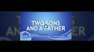 Ed Lapiz - TWO SONS AND A FATHER / Latest Sermon Review New Video (Official Channel 2021)
