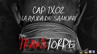The TransTorpe 1x02 - La ayuda de Samurai.