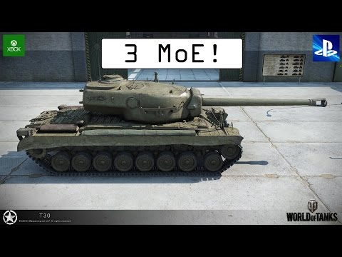 3 Moe! - T30 - World of Tanks Console ( Xbox / PS4 )